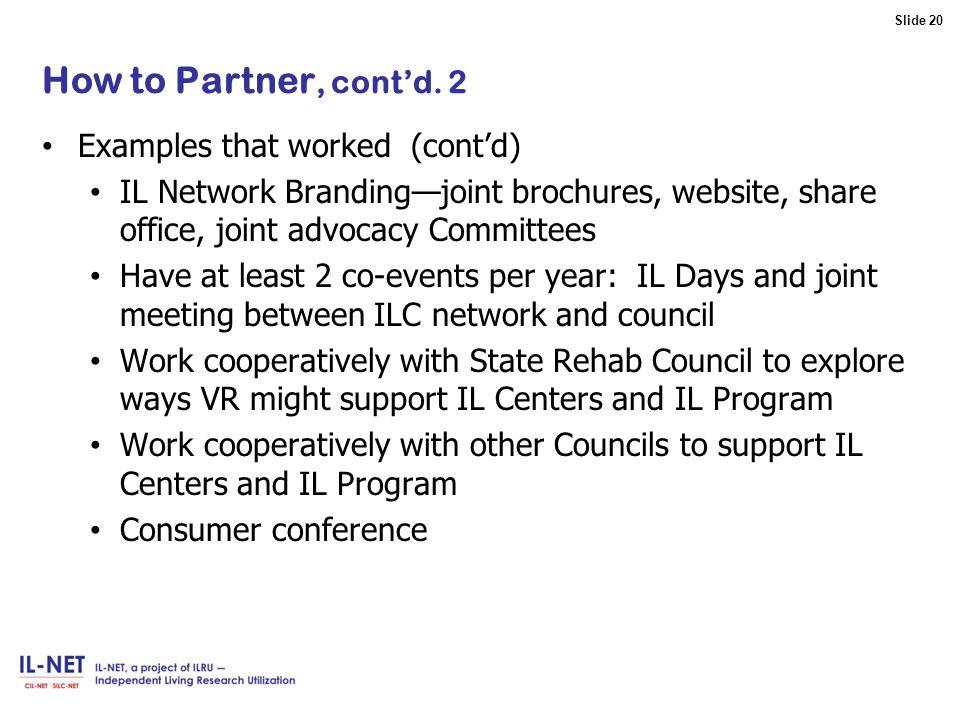 Slide 20 Slide 20 How to Partner, cont'd.
