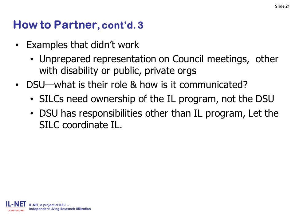 Slide 21 Slide 21 How to Partner, cont'd.
