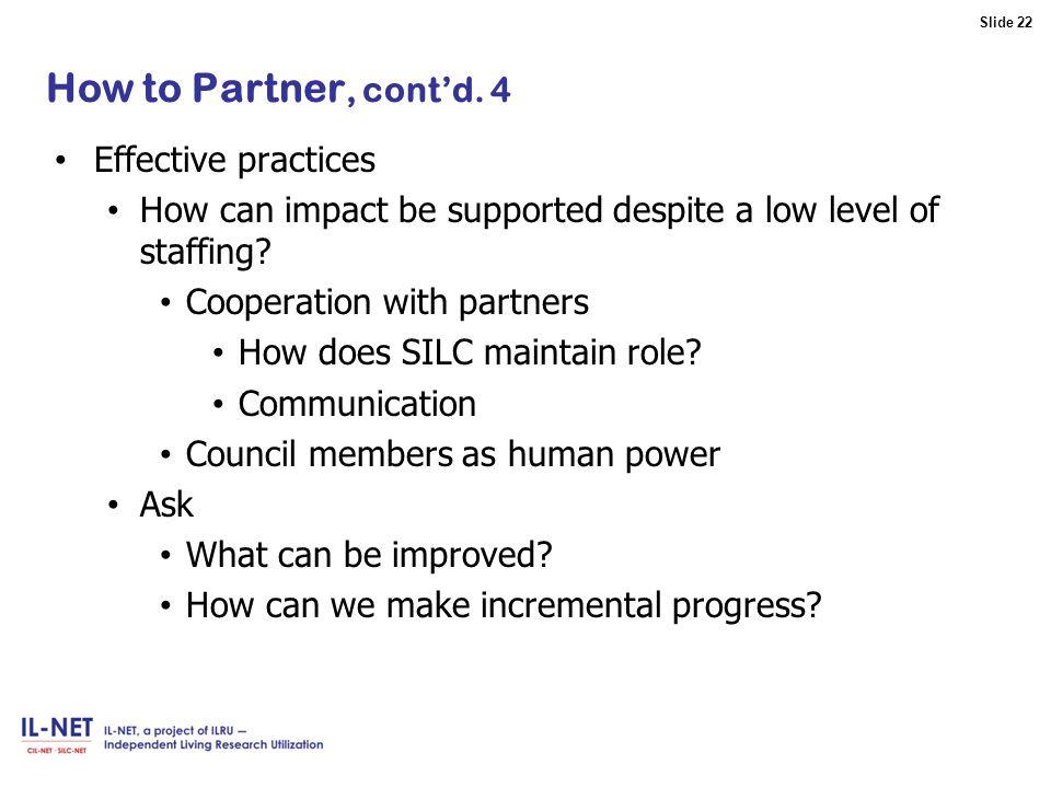 Slide 22 Slide 22 How to Partner, cont'd.