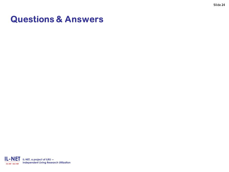 Slide 24 Slide 24 Questions & Answers