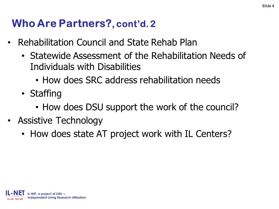 Slide 4 Slide 4 Who Are Partners , cont'd.