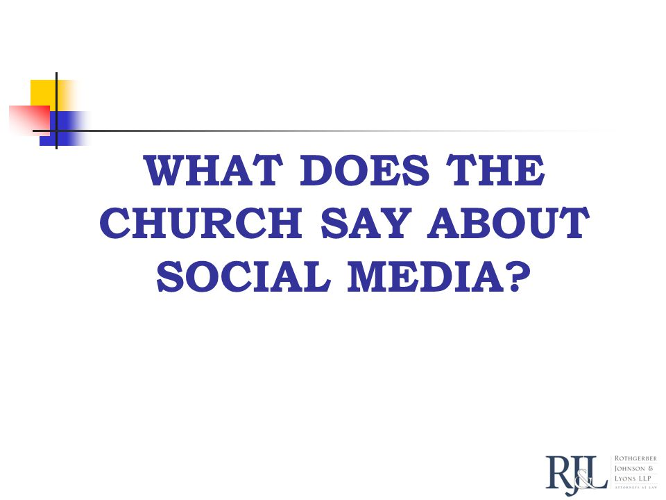 WHAT DOES THE CHURCH SAY ABOUT SOCIAL MEDIA