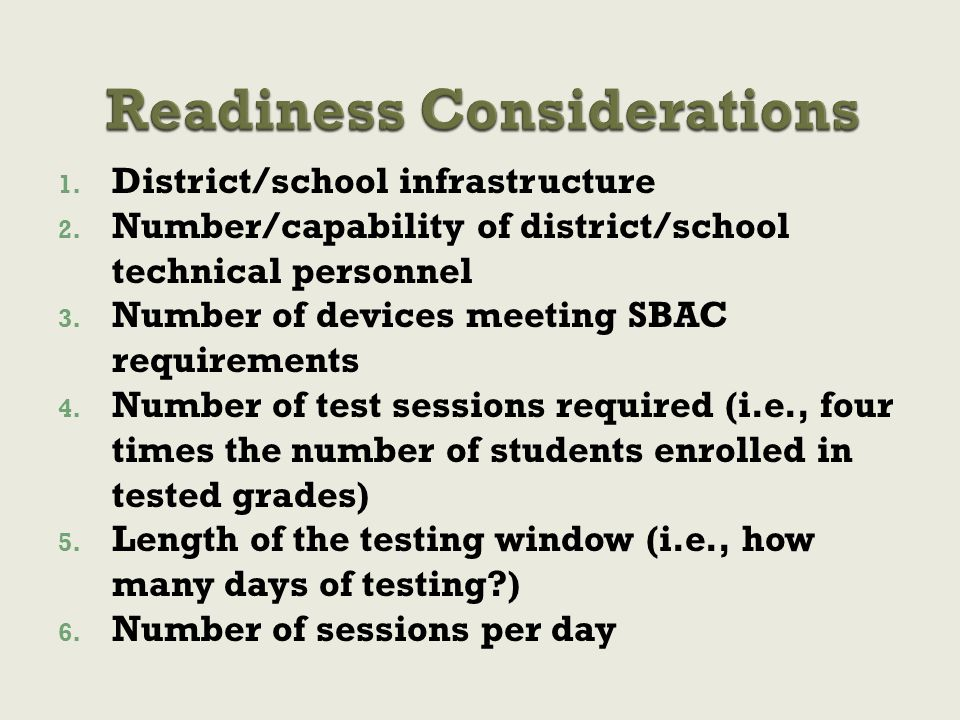1. District/school infrastructure 2. Number/capability of district/school technical personnel 3.