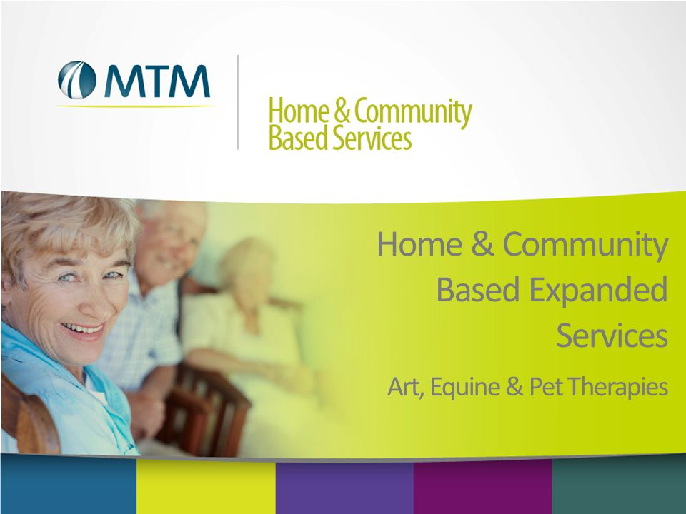 Home & Community Based Expanded Services Art, Equine & Pet Therapies