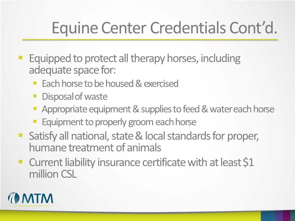 Equine Center Credentials Cont'd.