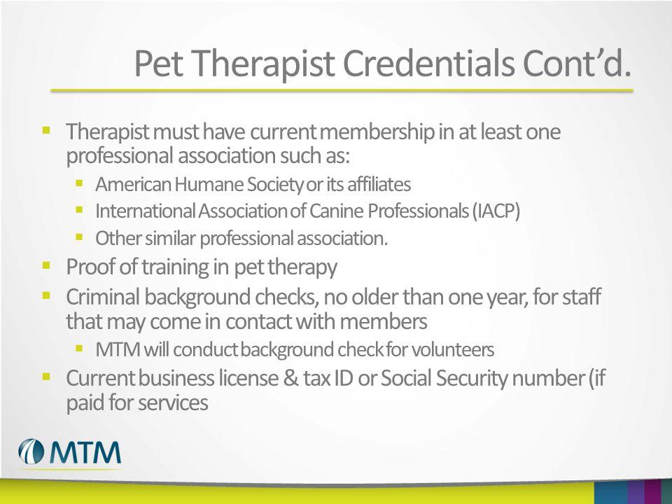 Pet Therapist Credentials Cont'd.