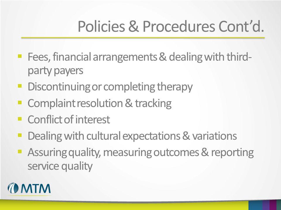 Policies & Procedures Cont'd.