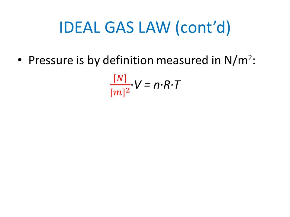 IDEAL GAS LAW (cont'd)