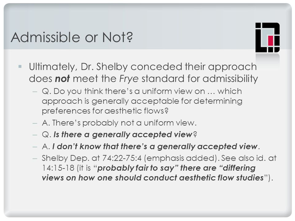 Admissible or Not.  Ultimately, Dr.