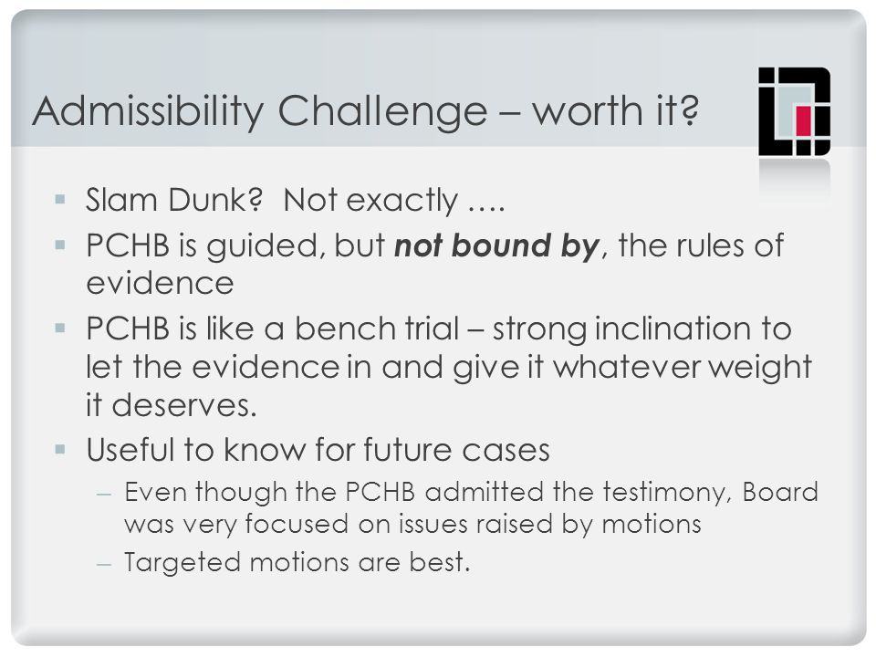 Admissibility Challenge – worth it.  Slam Dunk. Not exactly ….