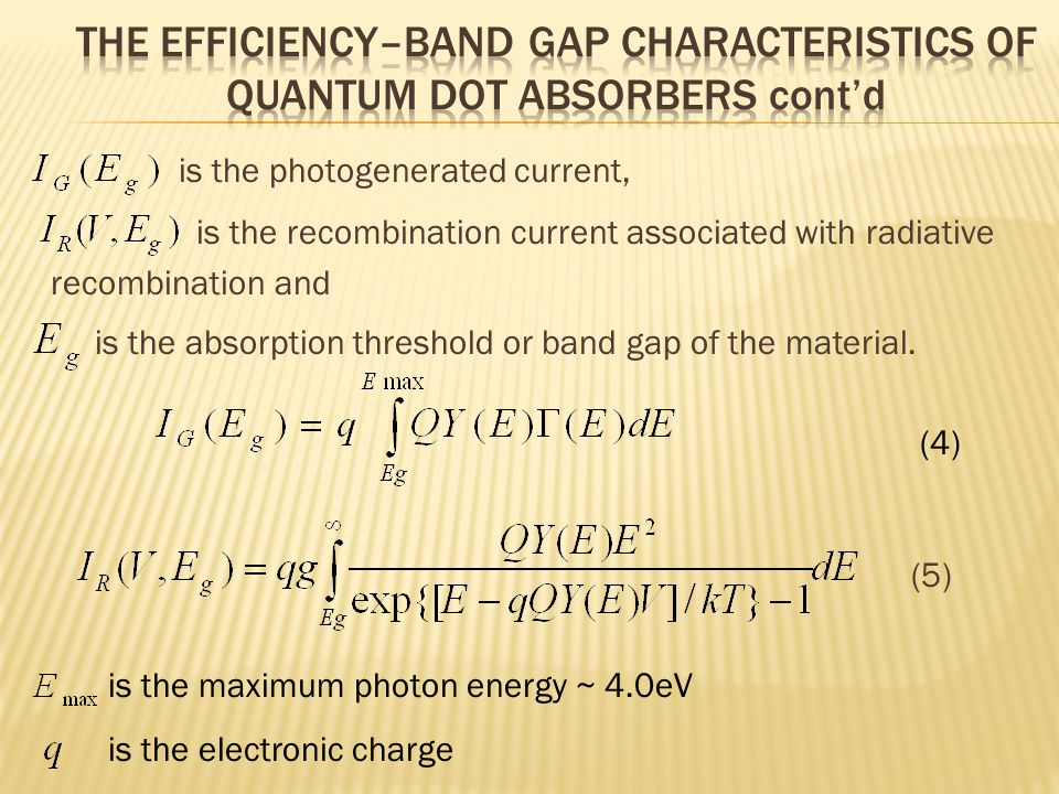 is the photogenerated current, is the recombination current associated with radiative recombination and is the absorption threshold or band gap of the material.