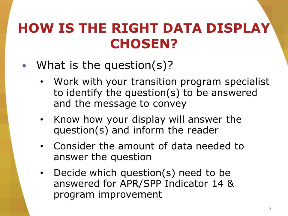 16 WHAT ARE THE MOST COMMON TYPES OF DATA DISPLAYS.