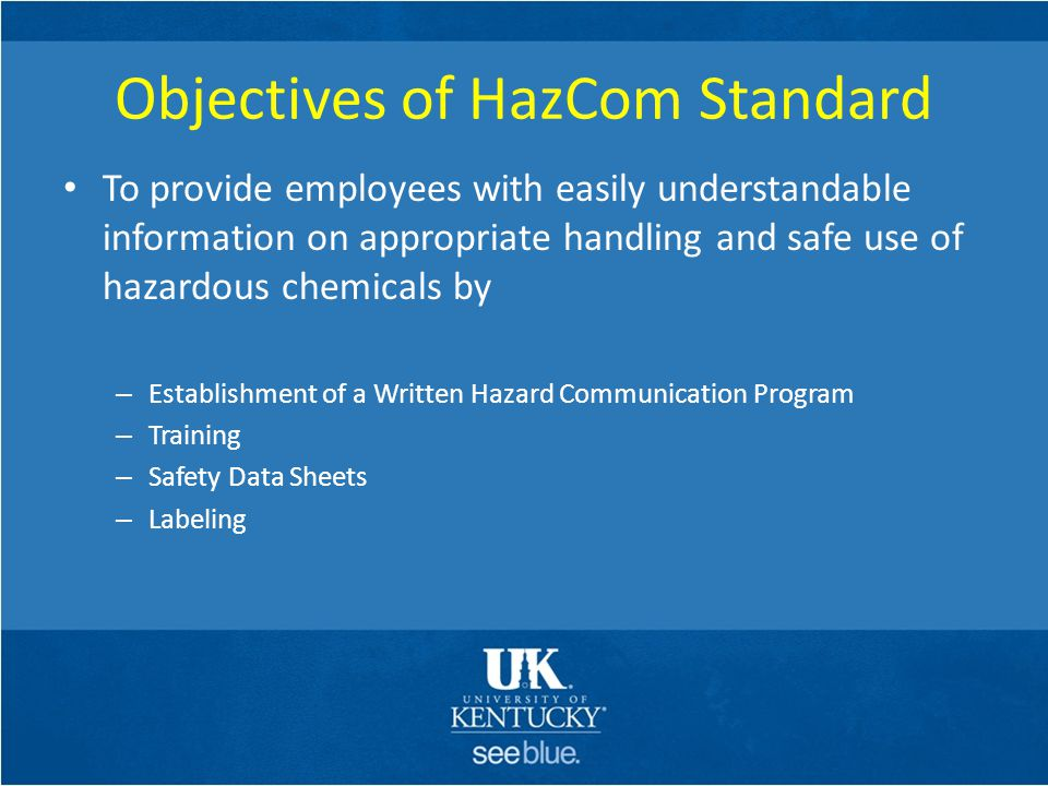 Primary Container Labeling (cont'd) Hazard Pictograms – The HCS requires pictograms on labels to alert users of the chemical hazards.