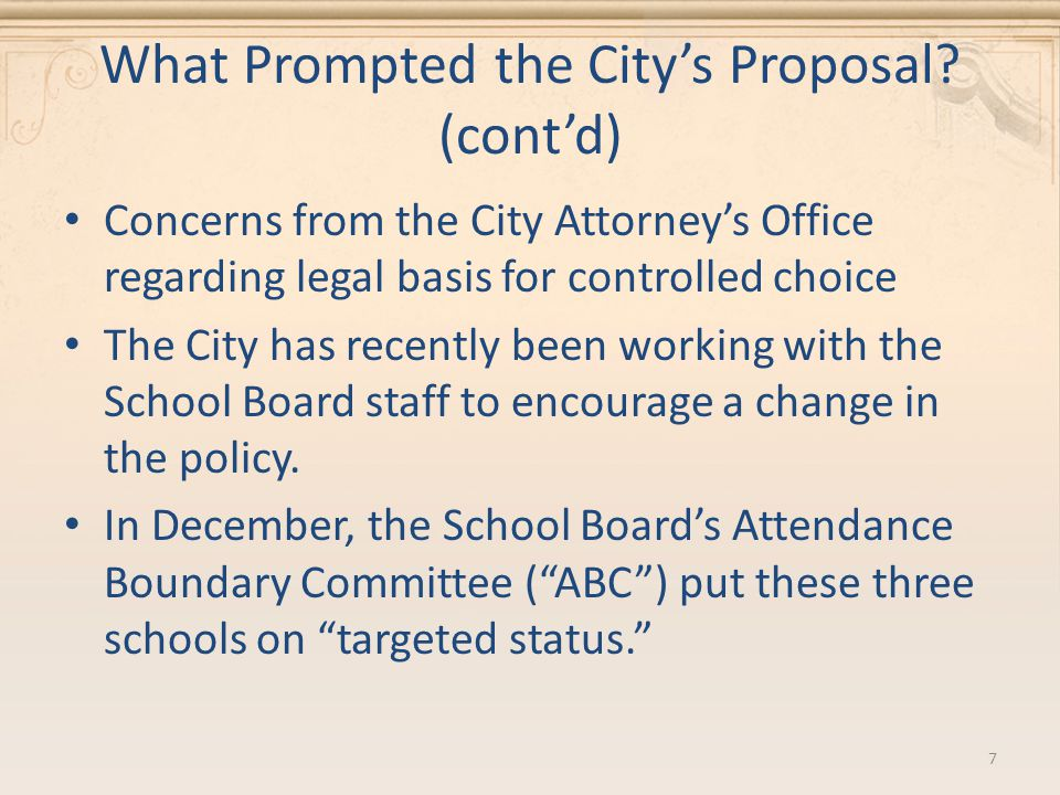 What Prompted the City's Proposal.