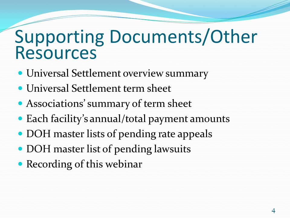 Supporting Documents/Other Resources Universal Settlement overview summary Universal Settlement term sheet Associations' summary of term sheet Each fa