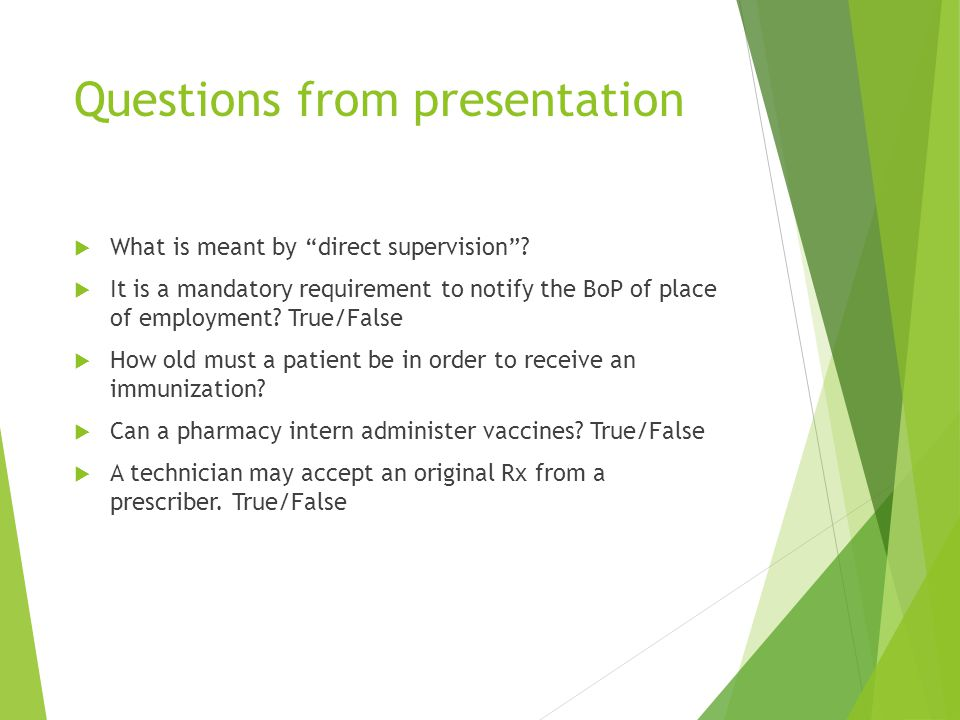 Questions from presentation  What is meant by direct supervision .