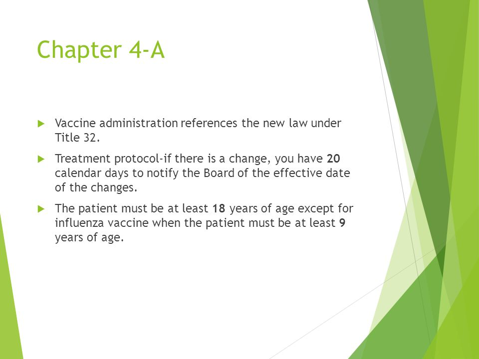 Chapter 4-A  Vaccine administration references the new law under Title 32.
