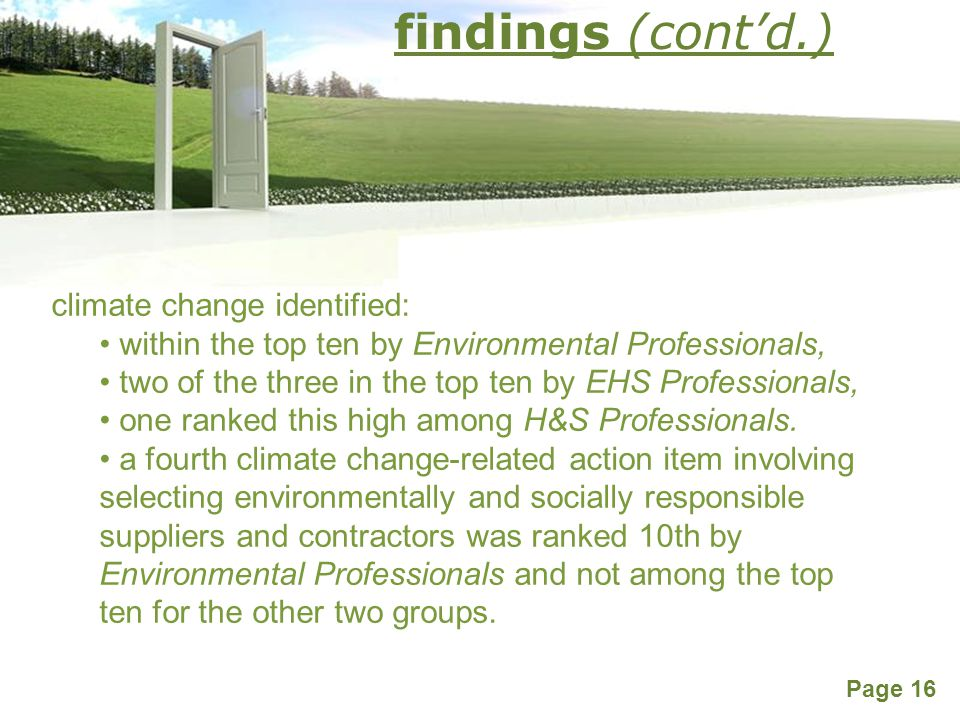 Powerpoint Templates Page 16 climate change identified: within the top ten by Environmental Professionals, two of the three in the top ten by EHS Professionals, one ranked this high among H&S Professionals.