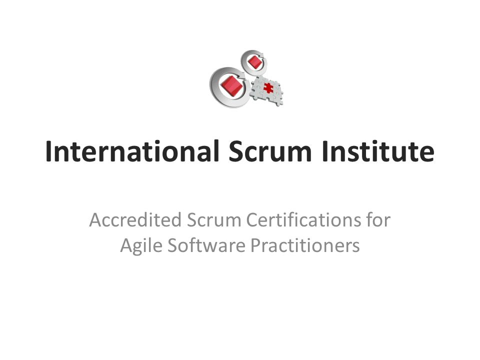International Scrum Institute Accredited Scrum Certifications for Agile Software Practitioners