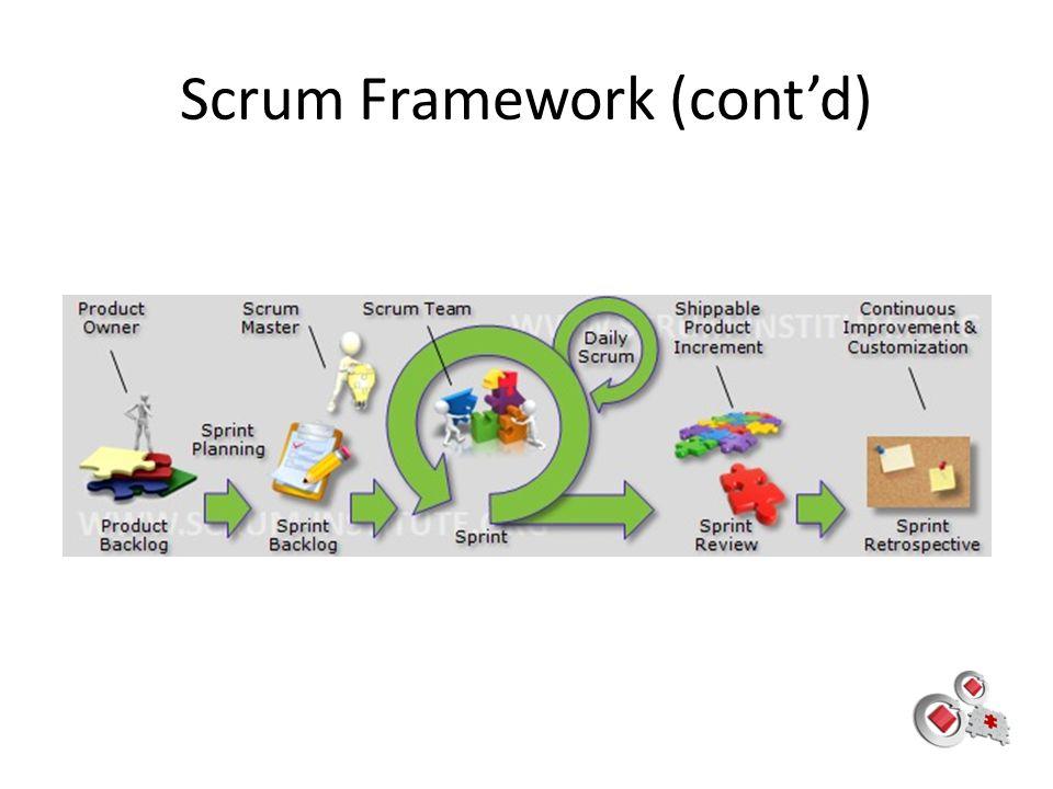 Scrum Framework (cont'd)