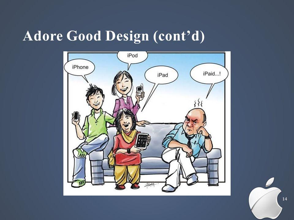Adore Good Design (cont'd) 14