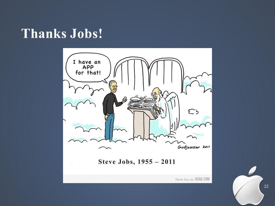 Thanks Jobs! 22