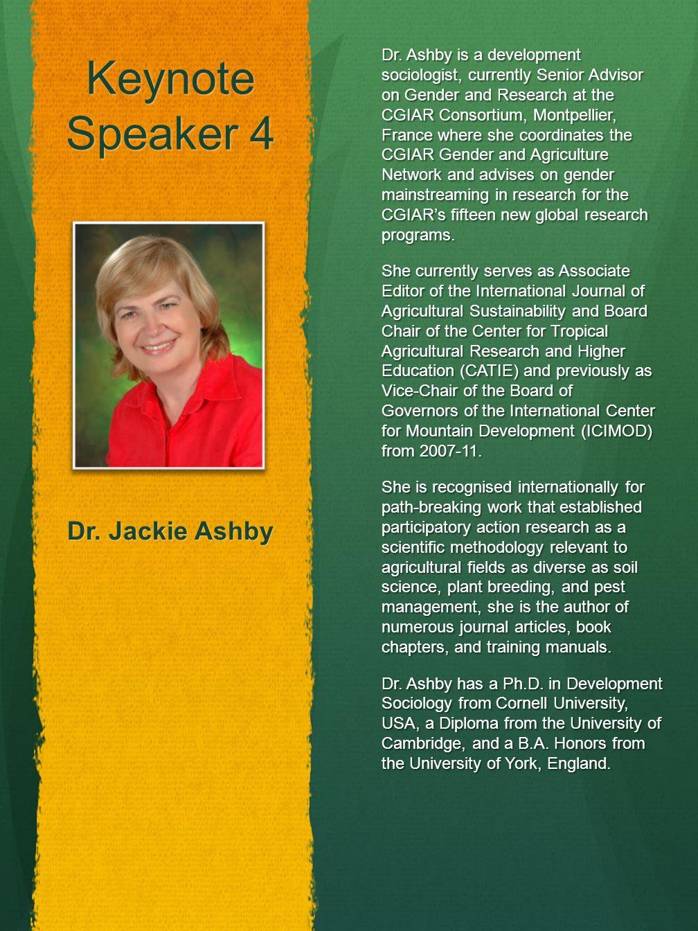 Keynote Speaker 4 Dr. Jackie Ashby Dr.