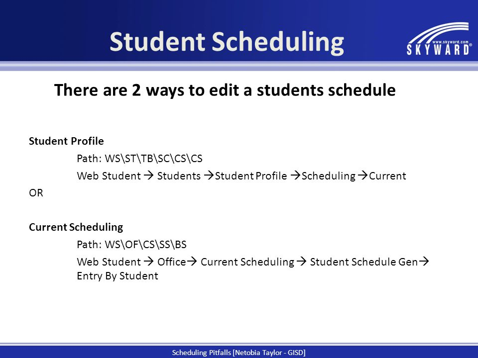 Student Profile Path: WS\ST\TB\SC\CS\CS Web Student  Students  Student Profile  Scheduling  Current OR Current Scheduling Path: WS\OF\CS\SS\BS Web