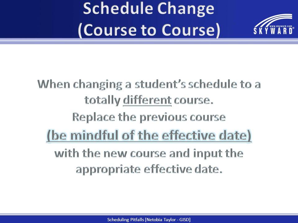 Scheduling Pitfalls [Netobia Taylor - GISD]