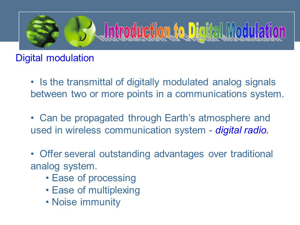 Cont'd… Where N is the number of bits encoded into each signaling element.