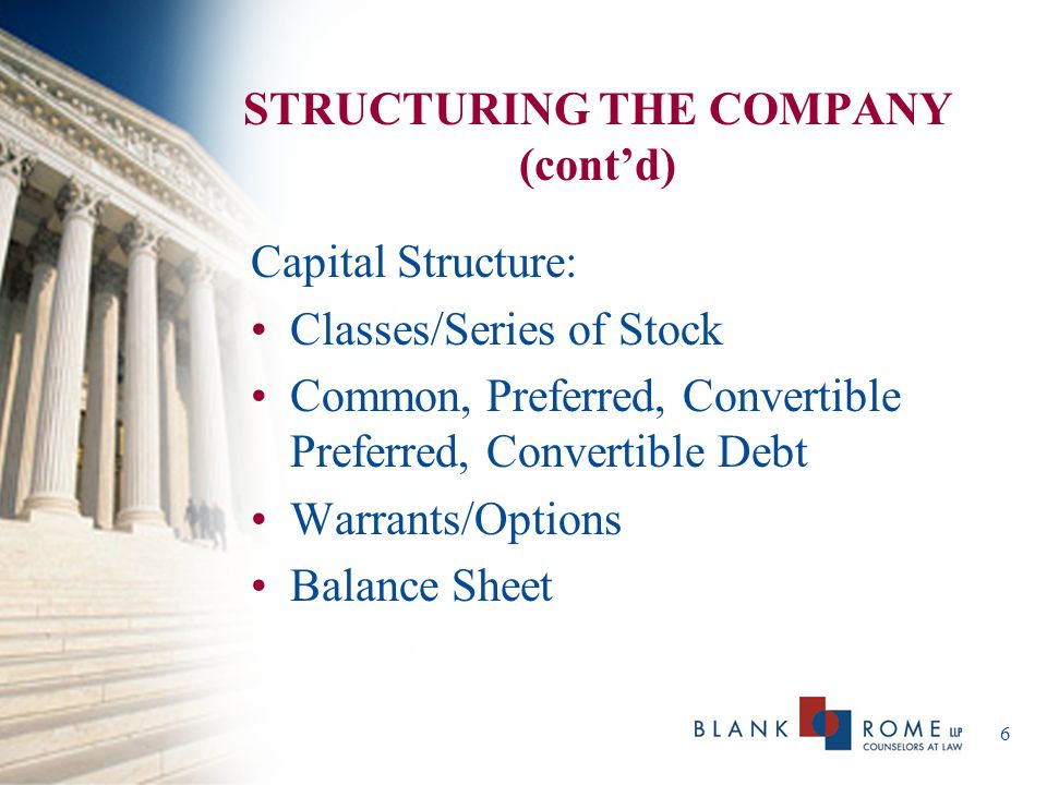 7 STRUCTURING THE COMPANY (cont'd) Constituencies: Shareholders/Stockholders or Members Board of Directors vs.