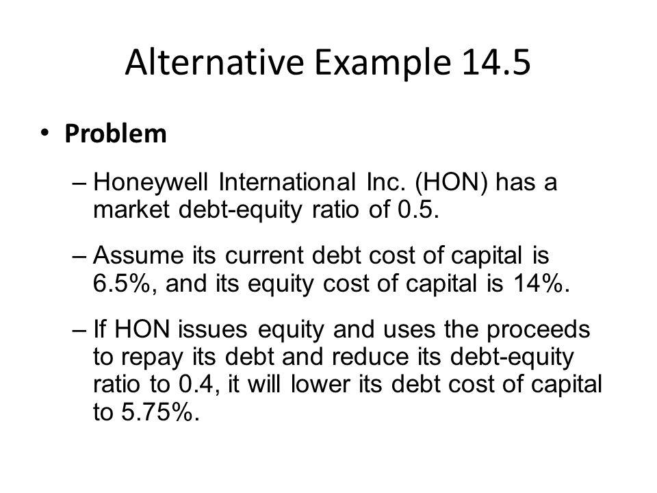 Alternative Example 14.5 Problem –Honeywell International Inc.