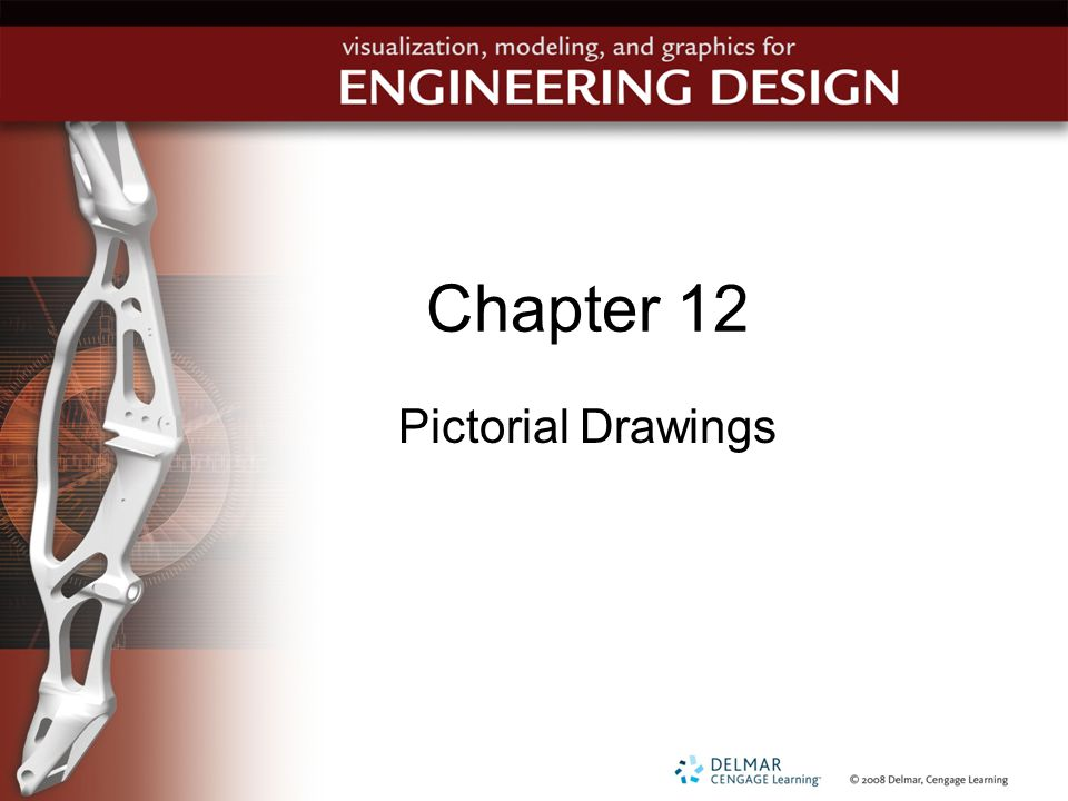 Chapter 12 Pictorial Drawings