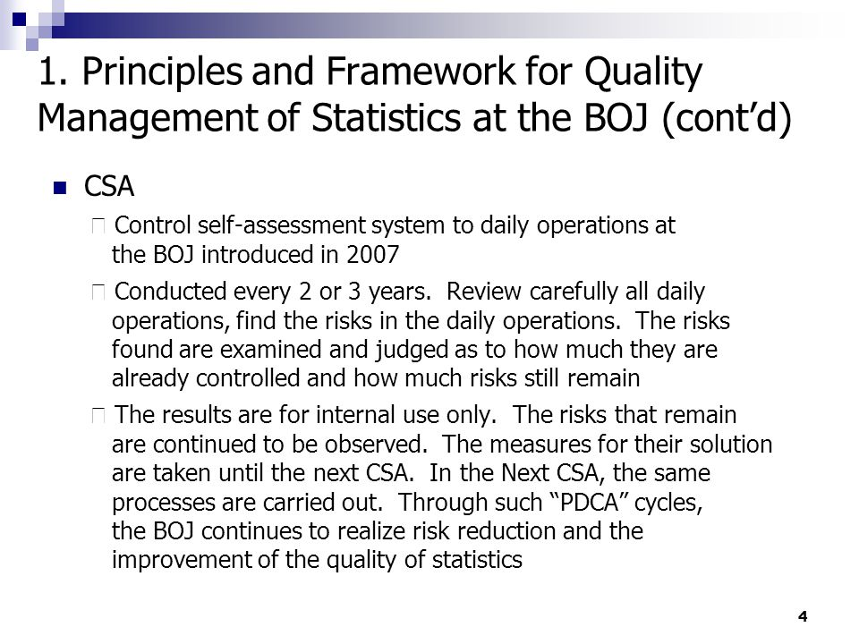 4 CSA ・ Control self-assessment system to daily operations at the BOJ introduced in 2007 ・ Conducted every 2 or 3 years.