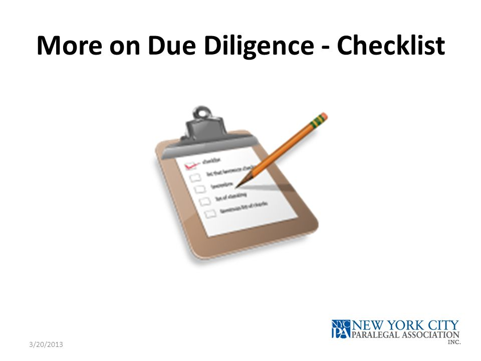 More on Due Diligence - Checklist 3/20/2013