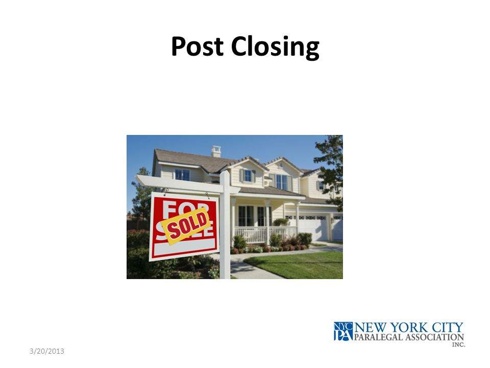 Post Closing 3/20/2013