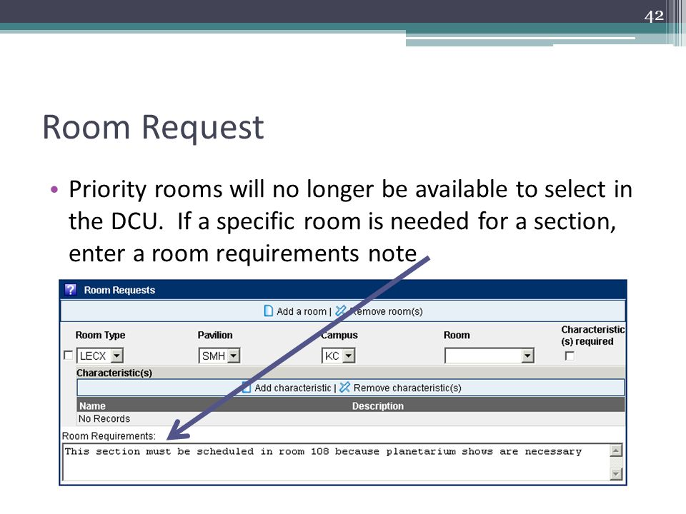 Room Request Priority rooms will no longer be available to select in the DCU.