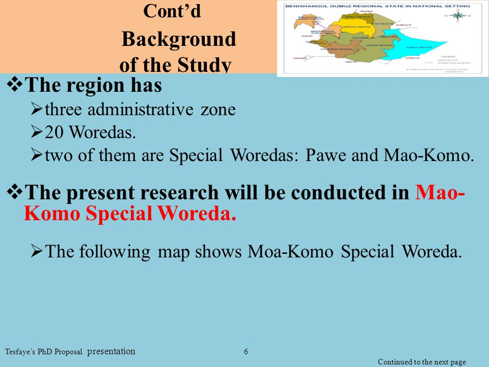Cont'd Background of the Study  The region has  three administrative zone  20 Woredas.