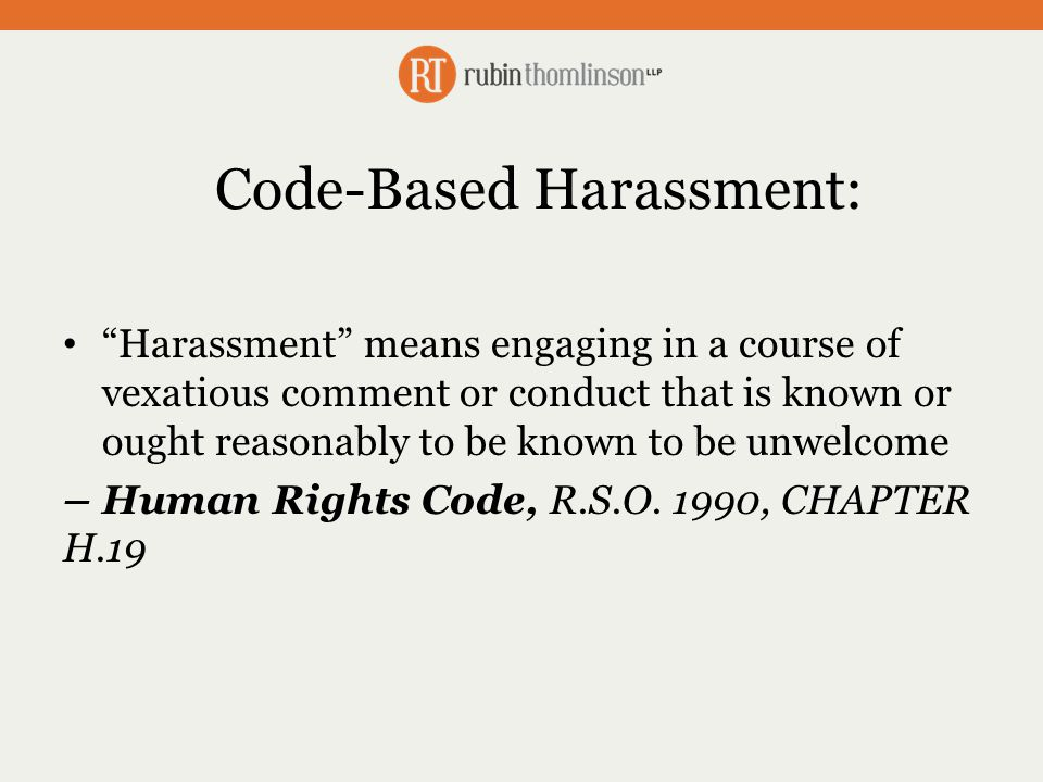 Addressing Psychological Harassment – The Legal Requirement Create measures and procedures for how the employer will investigate and deal with incidents and complaints of workplace harassment, which may include information about:  How and when investigations will be conducted;  What will be included in the investigation;  Roles and responsibilities of employers, supervisors, workers and others;  Follow-up to the investigation (description of actions and timeframe); and  Recordkeeping requirements.