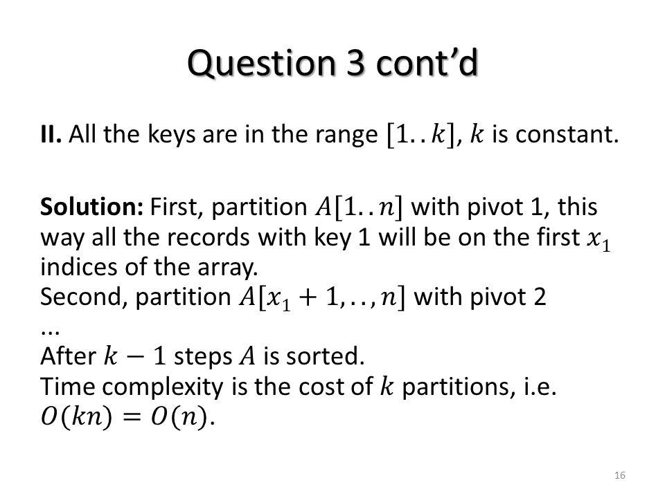 Question 3 cont'd 16