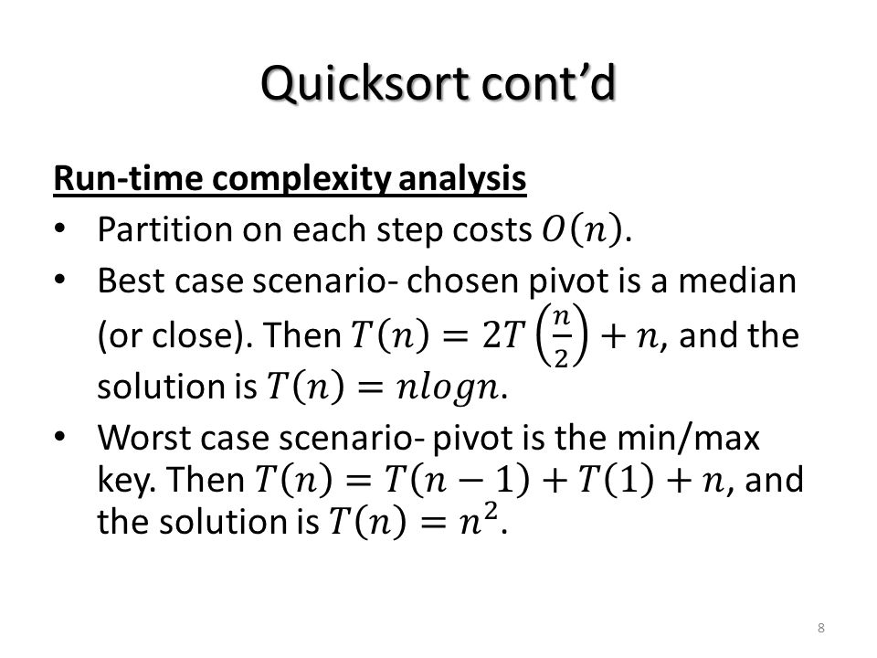 Quicksort cont'd 8