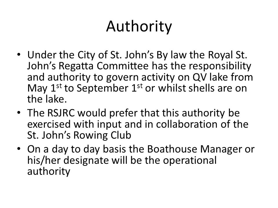 Authority Under the City of St. John's By law the Royal St.