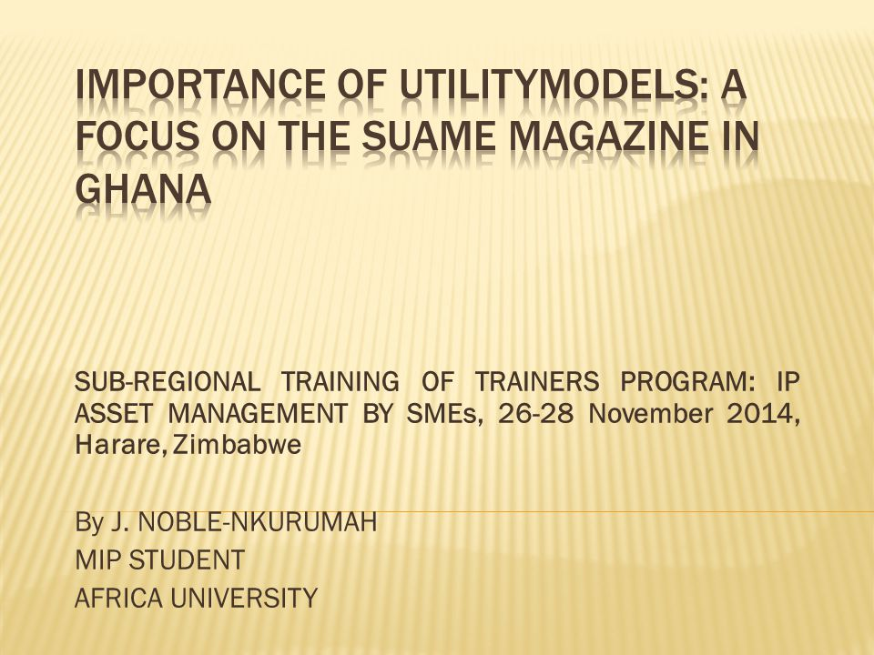 1.Definition 2. Main differences between utility models and patents 3.