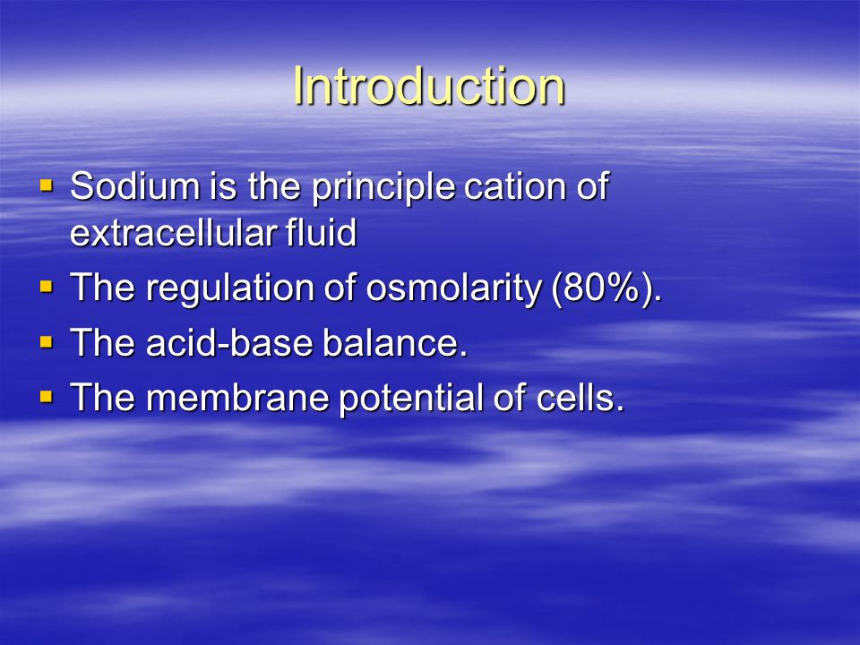 Pseudohyponatremia  A dilution of the aqueous phase by excessive proteins or lipids occurs.