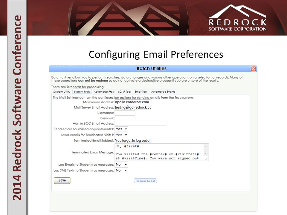 2014 Redrock Software Conference Configuring Email Preferences