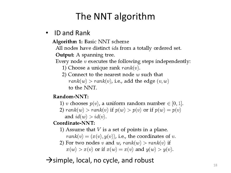 The NNT algorithm ID and Rank  simple, local, no cycle, and robust 18