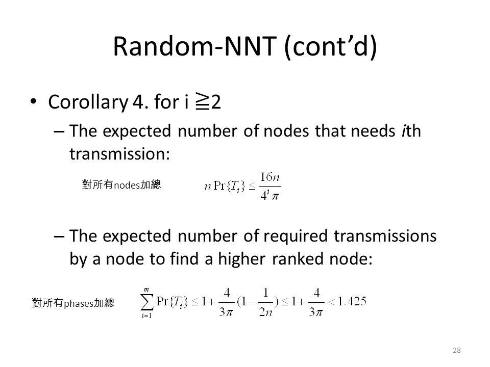 Random-NNT (cont'd) Corollary 4.