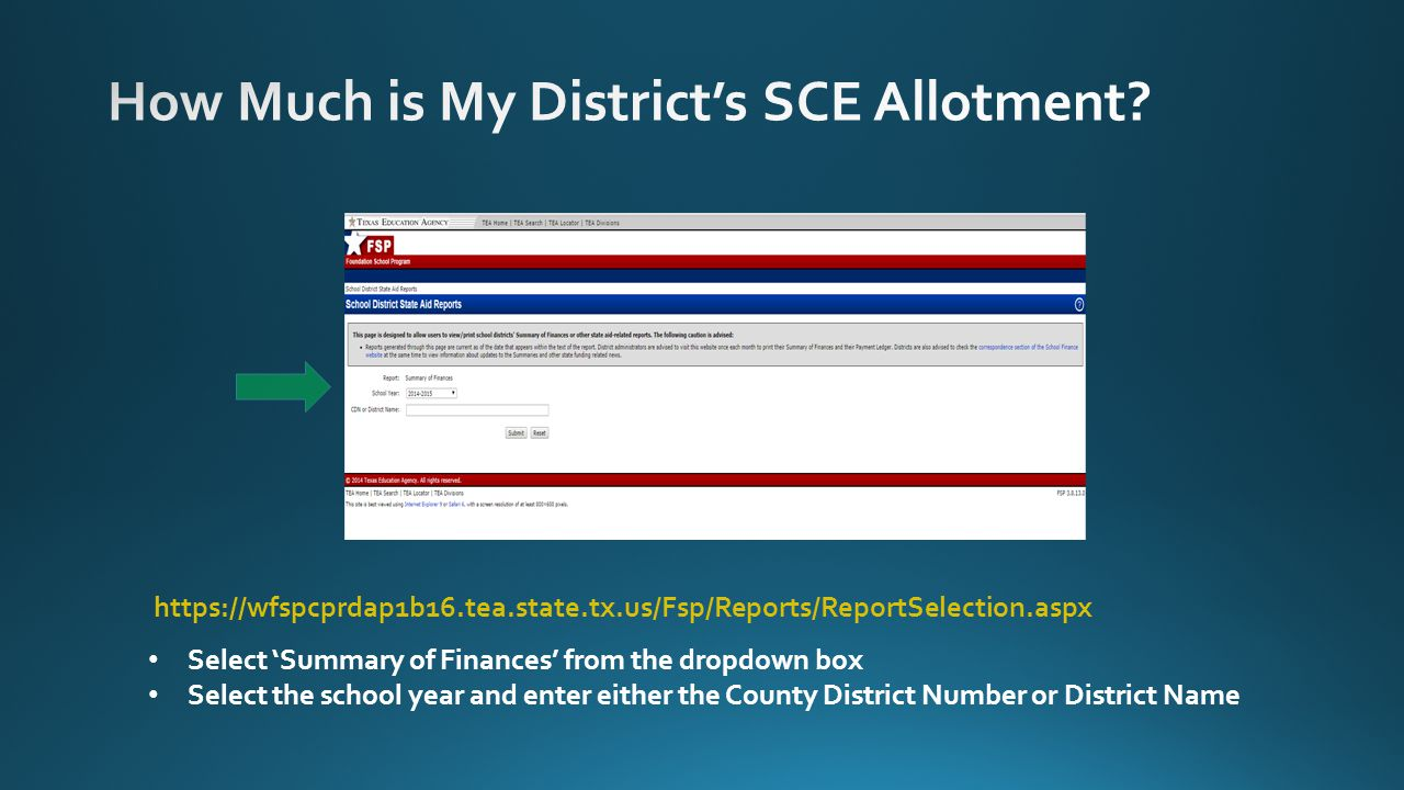 https://wfspcprdap1b16.tea.state.tx.us/Fsp/Reports/ReportSelection.aspx Select 'Summary of Finances' from the dropdown box Select the school year and enter either the County District Number or District Name