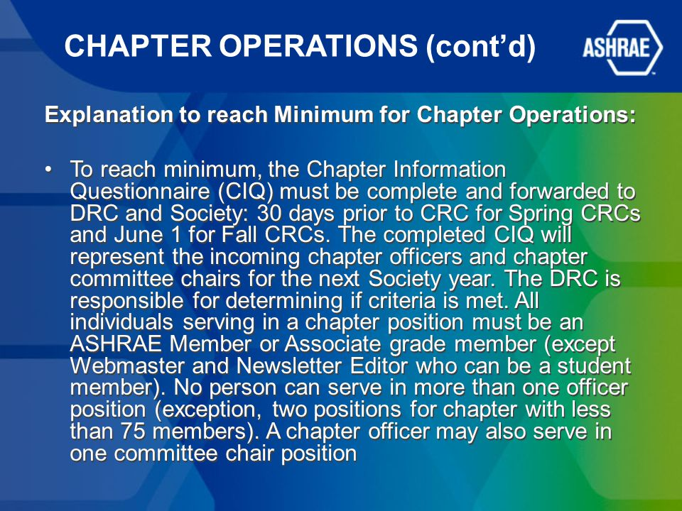 CHAPTER OPERATIONS (cont'd) Explanation to reach Minimum for Chapter Operations: To reach minimum, the Chapter Information Questionnaire (CIQ) must be