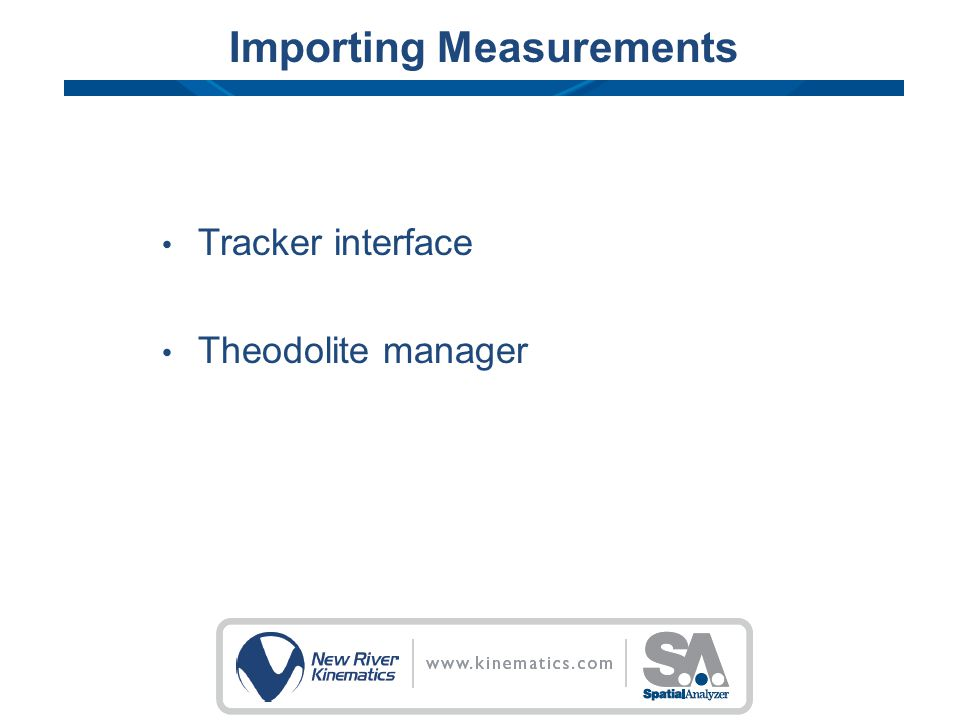 Importing Measurements Tracker interface Theodolite manager